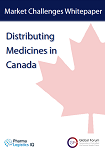 Market Challenges Whitepaper: Distributing Medicines in Canada