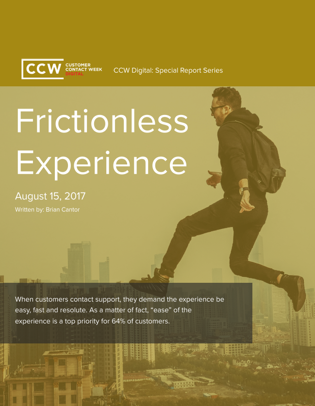 Special Report: Frictionless Experience