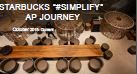 "Starbucks ""#SIMPLIFY"" AP Journey"