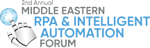 2nd Annual Middle East Robotic Process Automation Forum