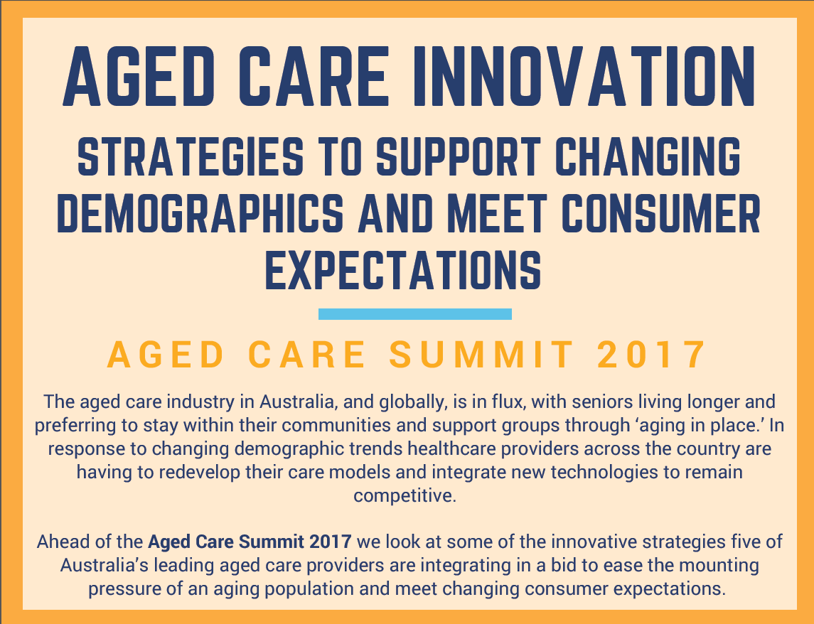 Aged Care Innovation: strategies to support changing demographics and meet consumer expectations