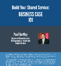 Shared Services in the Government Sector: Business Case 101