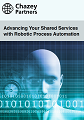 Chazey Partners: Advancing Your Shared Services with Robotic Process Automation