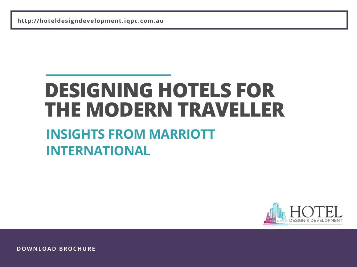 Designing hotels for the modern traveller: Insights from Marriott International