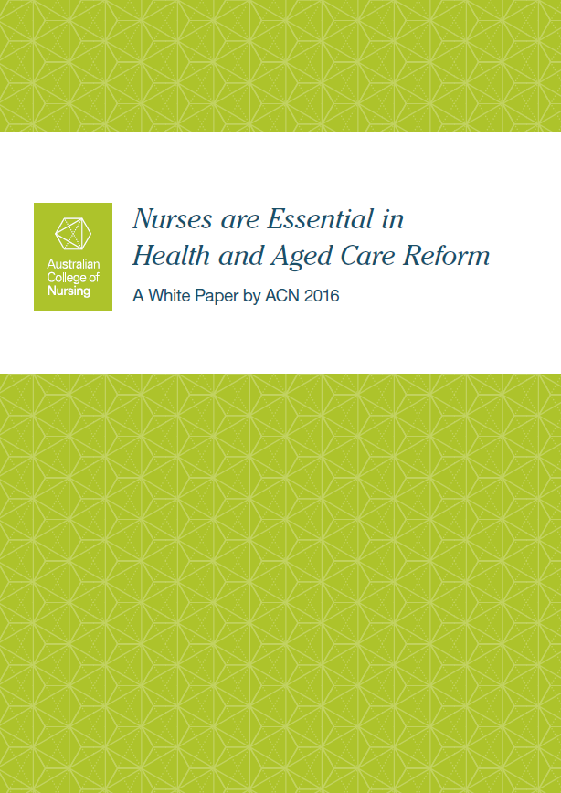 Nurses are Essential in Health and Aged Care Reform