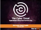 The Cyber Threat Organizational Lessons From The Front Lines