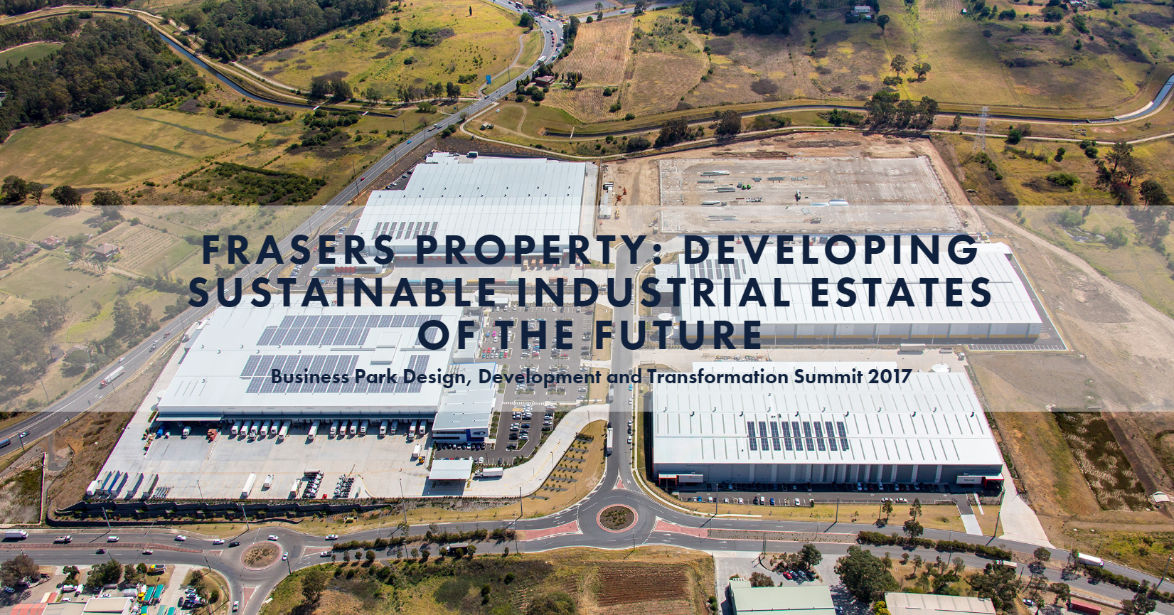 Frasers Property Australia: Developing Sustainable Industrial Estates  for the Future