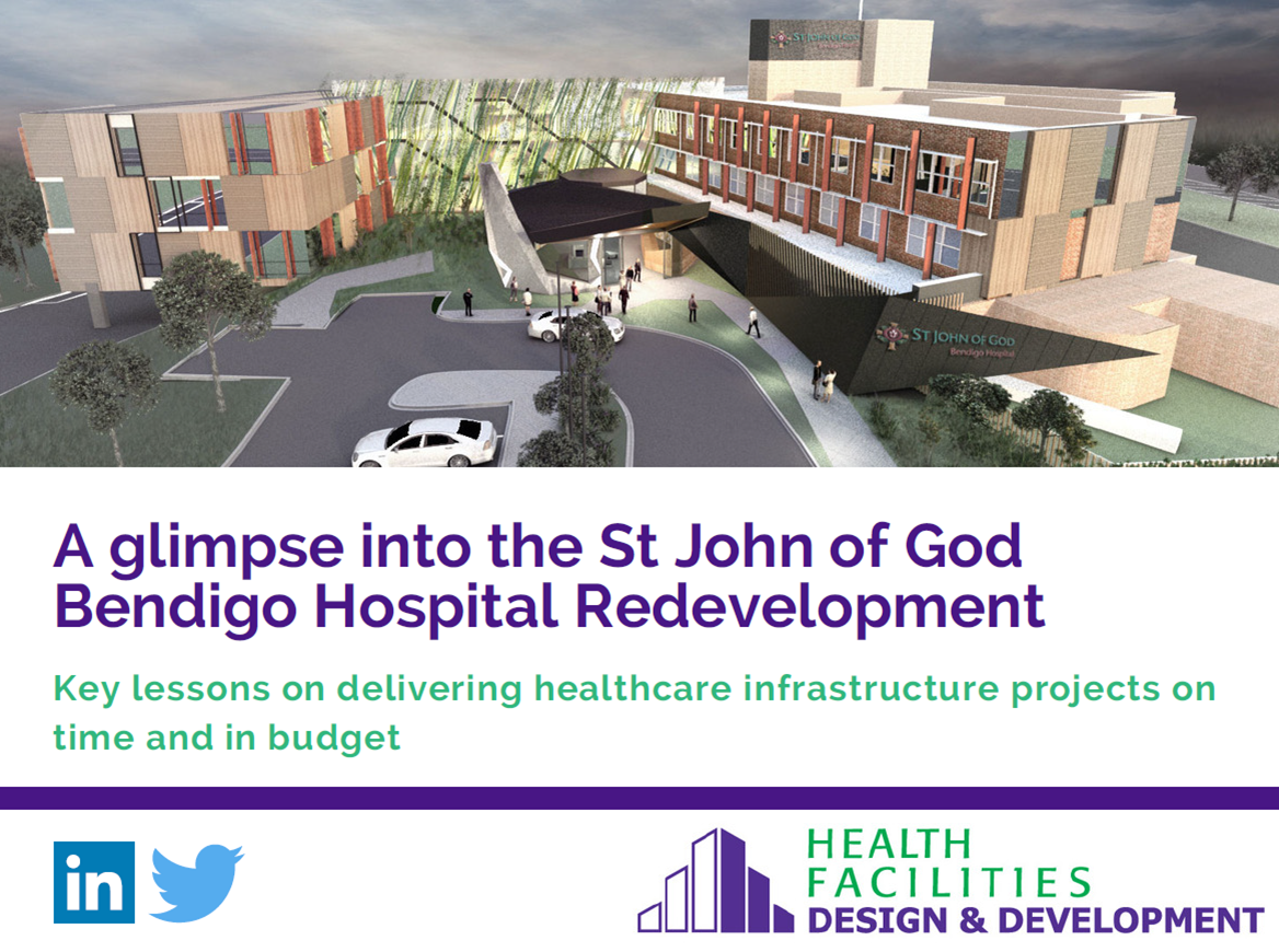 A glimpse into the St John of God Bendigo Hospital Redevelopment: Key lessons on delivering healthcare infrastructure projects on time and in budget