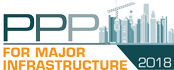 PPP for Major Infrastructure 2018