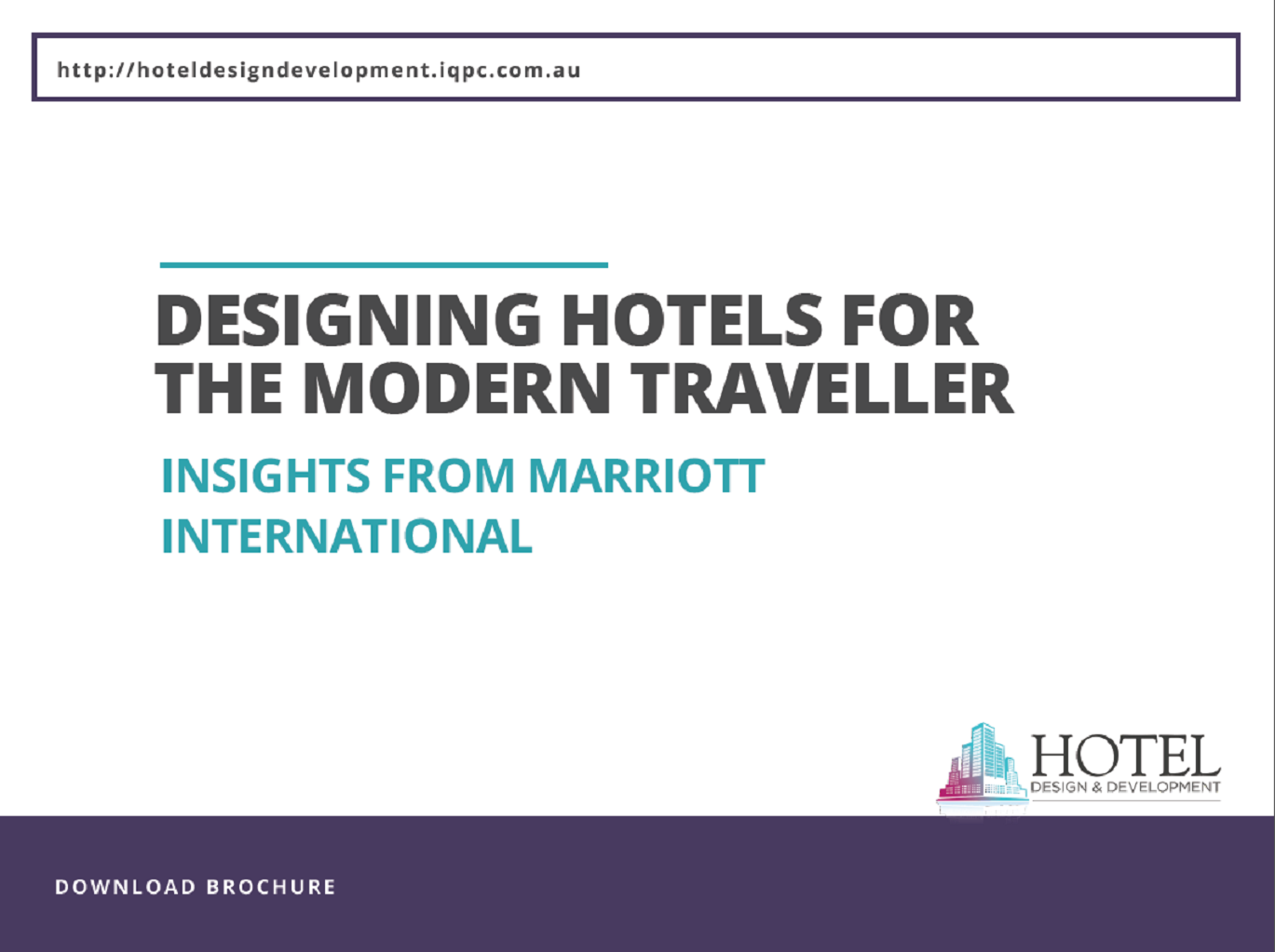 Designing Hotels for the Modern Traveler: Insights from Marriott International