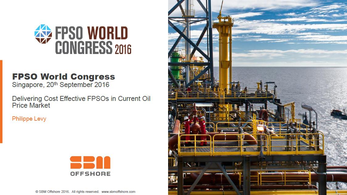 Delivering Cost Effective FPSOs in Current Oil Price Market