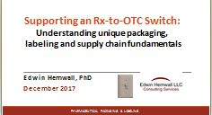 Supporting an Rx-to-OTC Switch: Understanding unique packaging, labeling and supply chain fundamentals