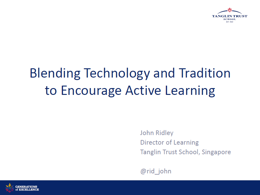 Blending Technology and Tradition to Encourage Active Learning