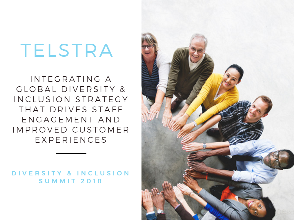 Telstra: Integrating a Global Diversity & Inclusion Strategy that Drives Staff Engagement and Improved Customer Experiences