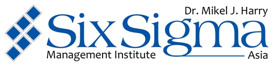 Dr. Mikel J Harry® Six Sigma Management Institute Asia