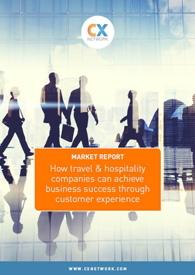 Market Report: How Travel & Hospitality Companies Can Achieve Business Success Through CX