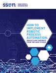 How to Implement Robotic Process Automation: Insights and Takeaways from Two Case Studies