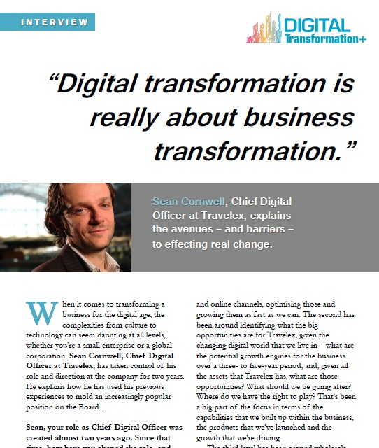 """Digital transformation is really about business transformation"": Sean Cornwell"