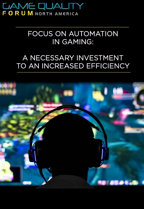 Focus on automation in gaming: a necessary investment to an increased efficiency