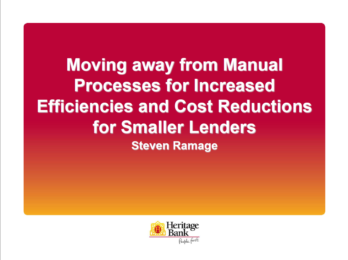 Moving Away from Manual Process for Increased Efficiencies and Cost Reductions for Smaller Lenders