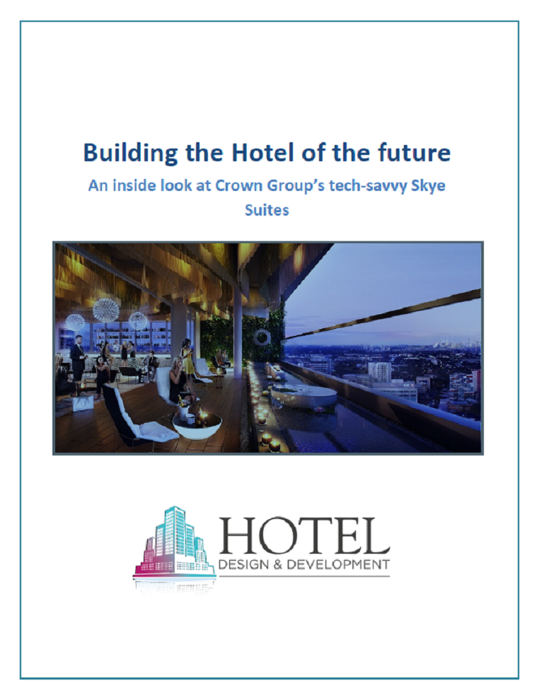Building the Hotel of the Future: An Inside Look at Crown Group's Tech-savvy Skye Suites