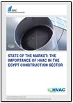 State of the Market: The importance of HVAC in the Egypt construction sector