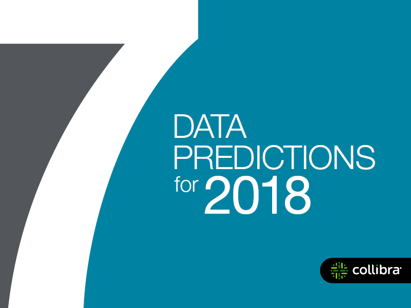 Collibra: 7 Data Predictions for 2018