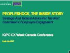 PEOPLESHOCK, THE INSIDE STORY Strategic And Tactical Advice For The Next Generation Of Employee Engagement