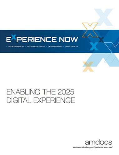 Enabling The 2025 Digital Experience
