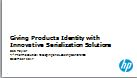 Giving Products Identity with Innovative Serialization Solutions