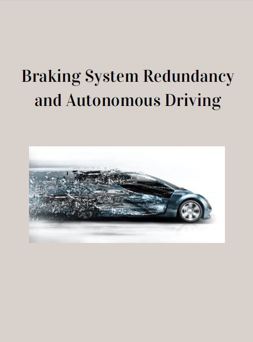 Braking System Redundancy and Autonomous Driving