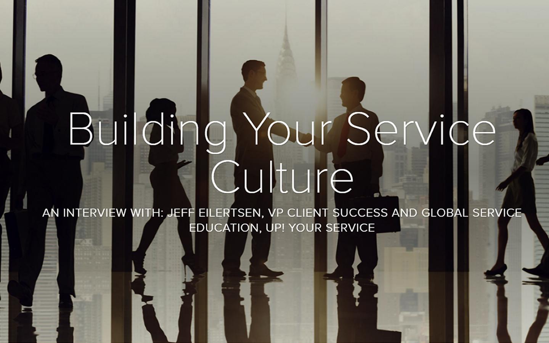 Building Your Service Culture