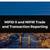 MiFID II and MiFIR trade and transaction reporting