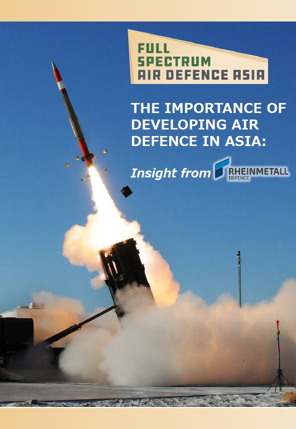 The importance of developing Air Defence in Asia: Insight from Rheinmetall