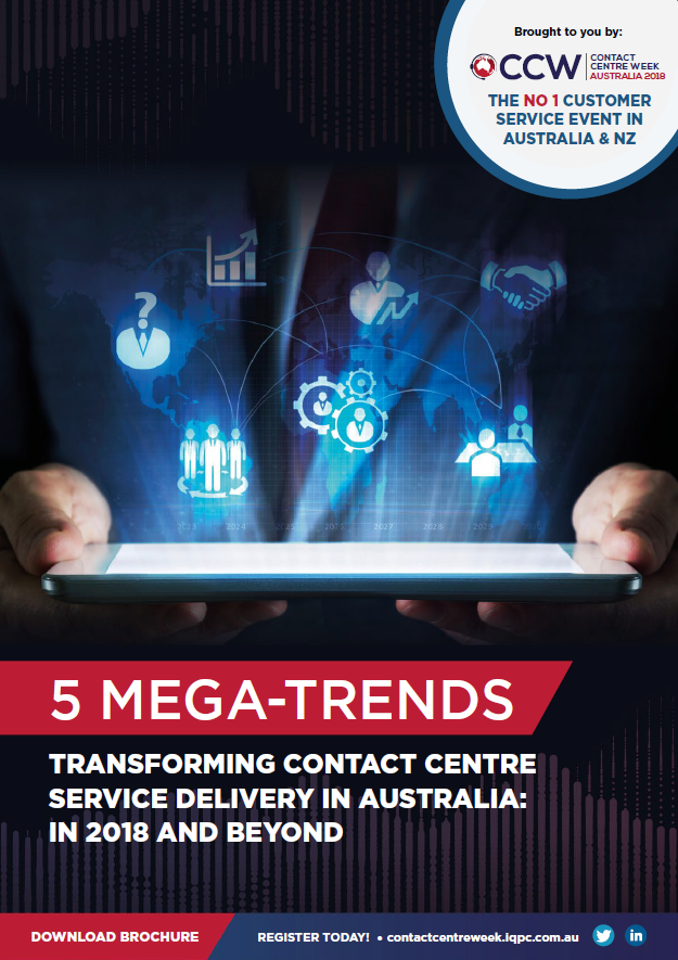 5 megatrends transforming contact centre service delivery in Australia: in 2018 and beyond
