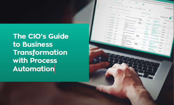 The CIO's Guide to Business Transformation with Process Automation