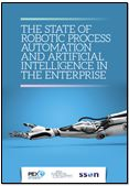 The State of Robotic Process Automation and Artificial Intelligence in the Enterprise