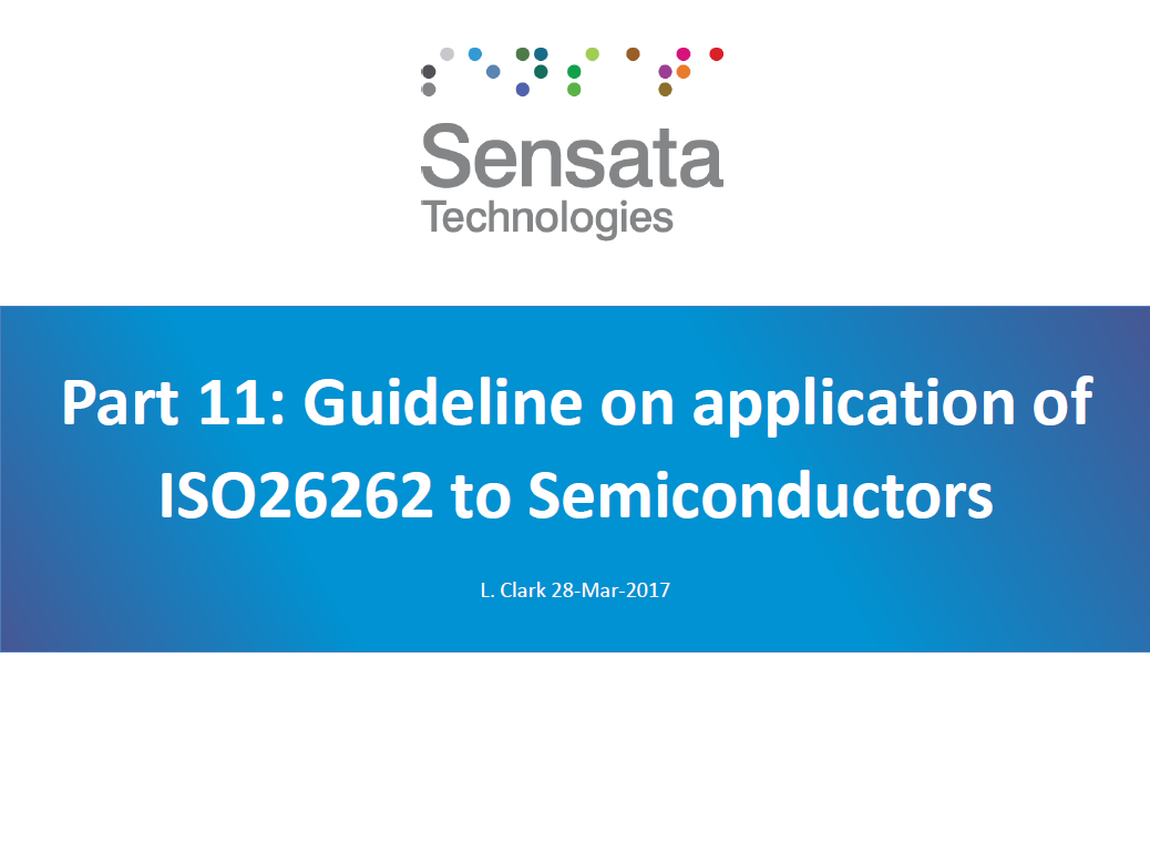 Presentation on Part 11: Guideline on Application of ISO26262 to Semiconductors