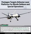 Pentagon Targets Airborne Laser Platforms For Missile Defense and Special Operations