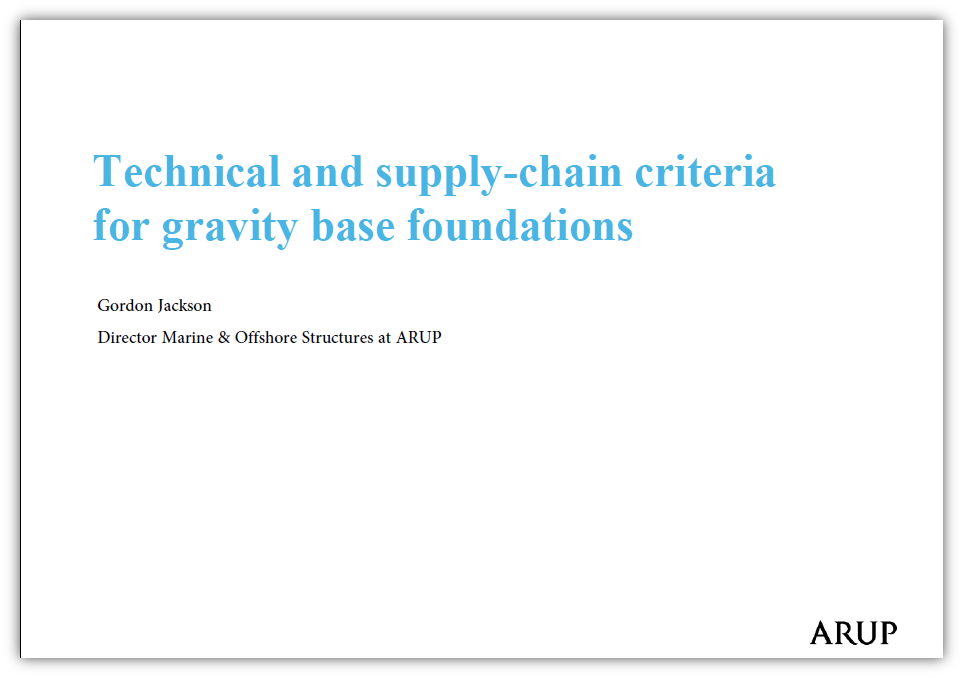 Technical and Supply Chain Criteria for Gravity Base Foundations