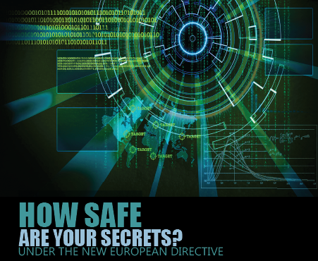 How Safe are your Secrets Under the New European Directive?