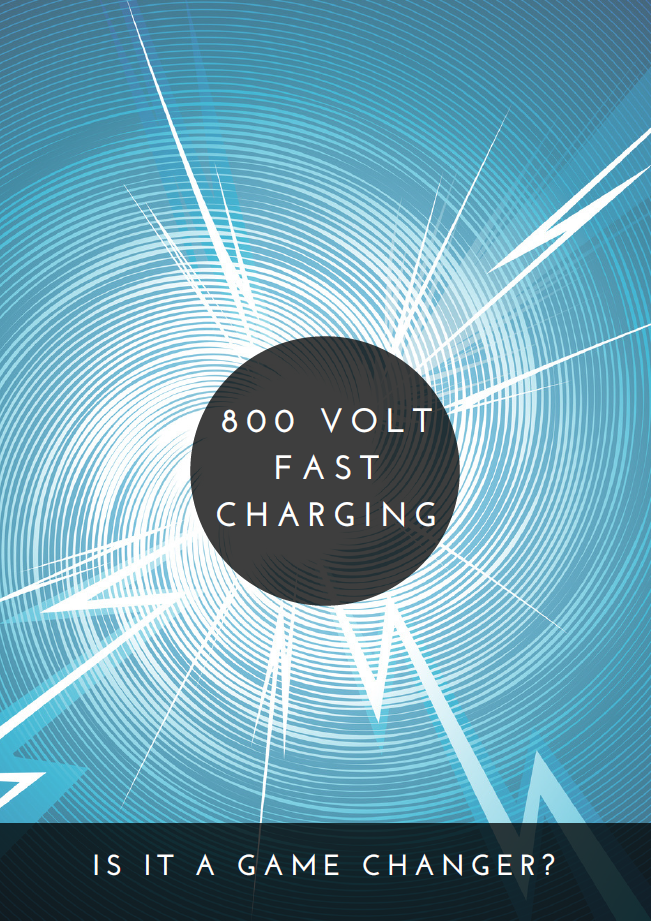 Report on 800 Volt Fast Charging