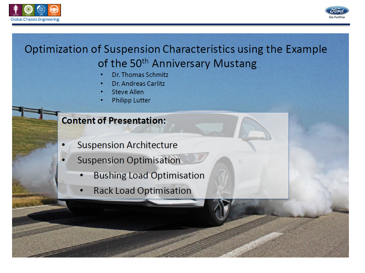 Ford Motor Company presents: Optimisation of automotive suspension characteristics
