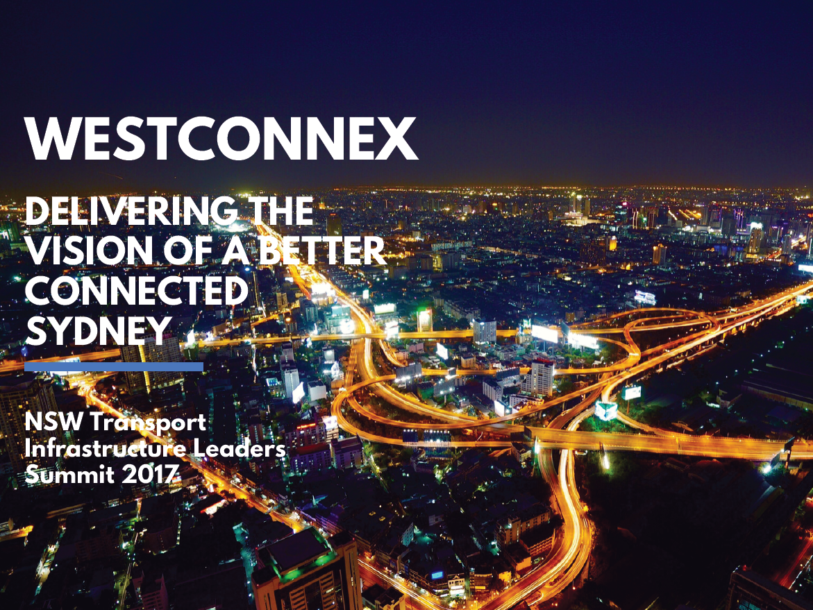 Westconnex: Delivering the Vision of a Better Connected Sydney
