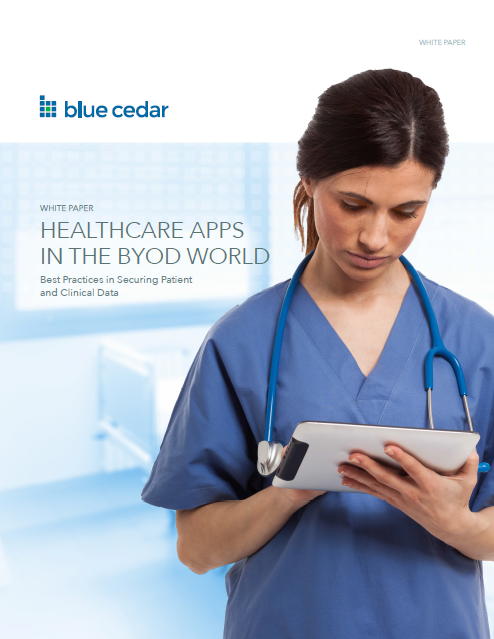 Blue Cedar - Healthcare Apps in the BYOD world