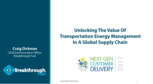 2017 Past Presentation: Unlocking the Value of Transportation Energy Management in a Global Supply Chain