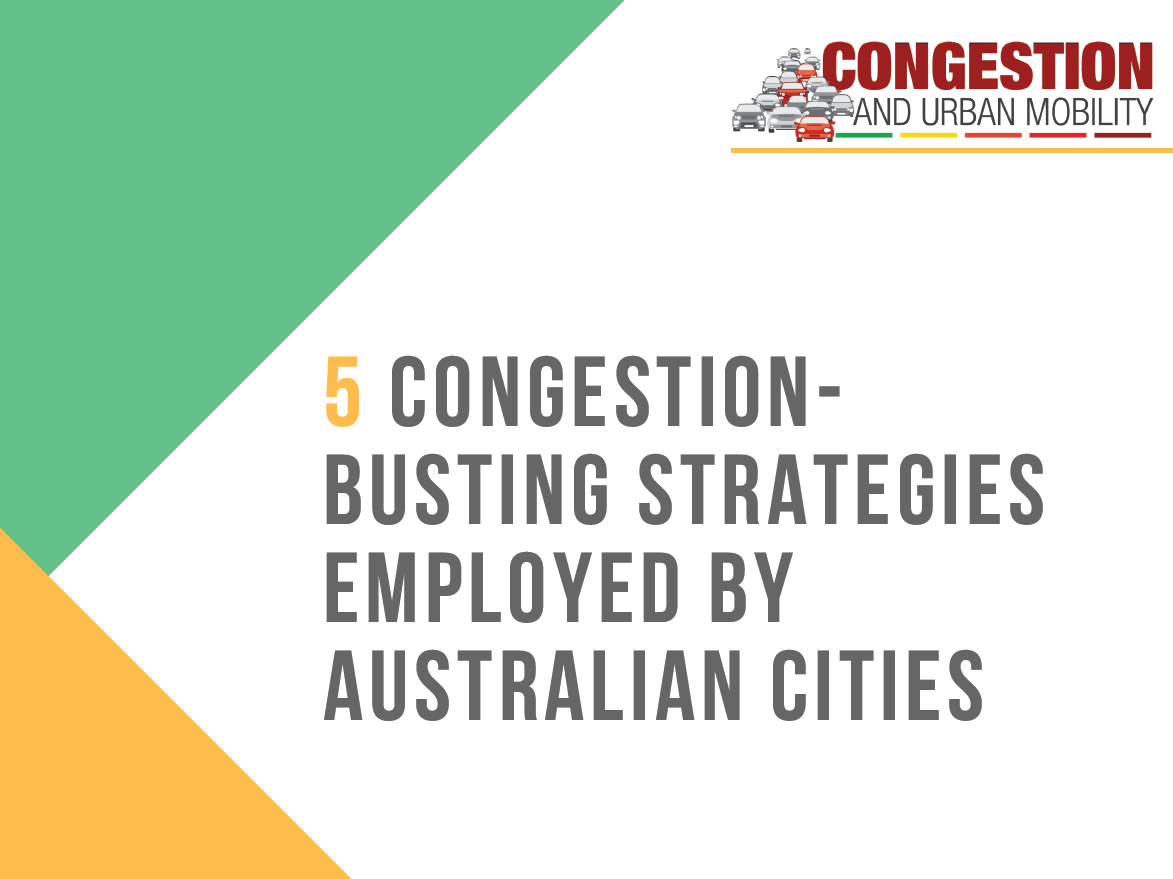5 Congestion Busting Strategies Employed by Australian Cities