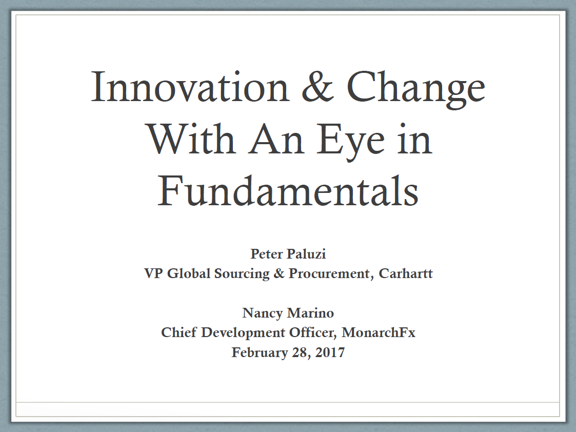 2017 Past Presentation: Innovation & Change With An Eye in Fundamentals