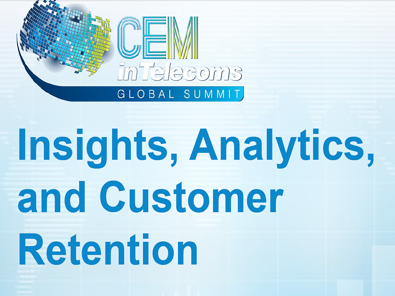 Insights, Analytics,and Customer Retention