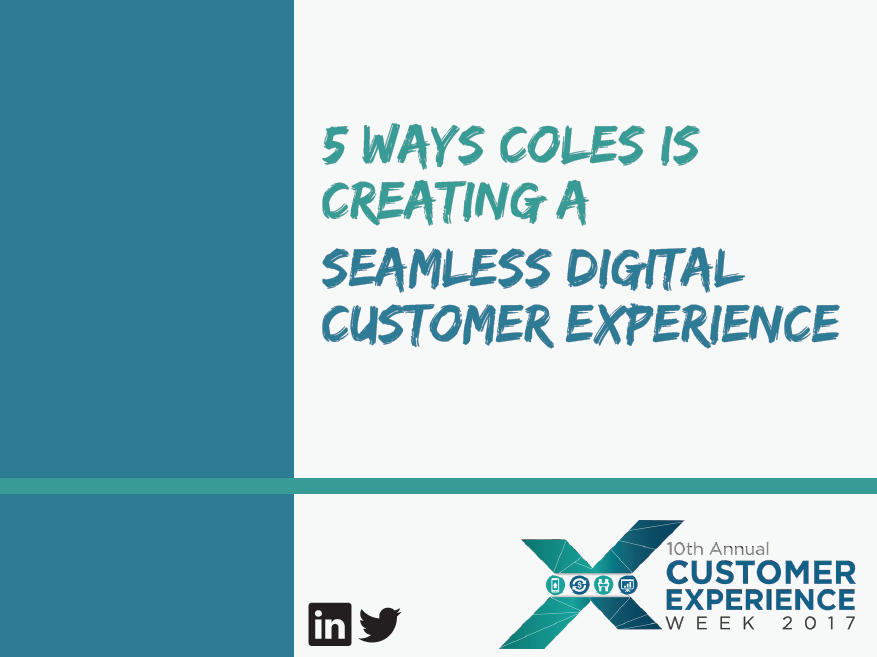 5 ways Coles is creating a seamless digital customer experience